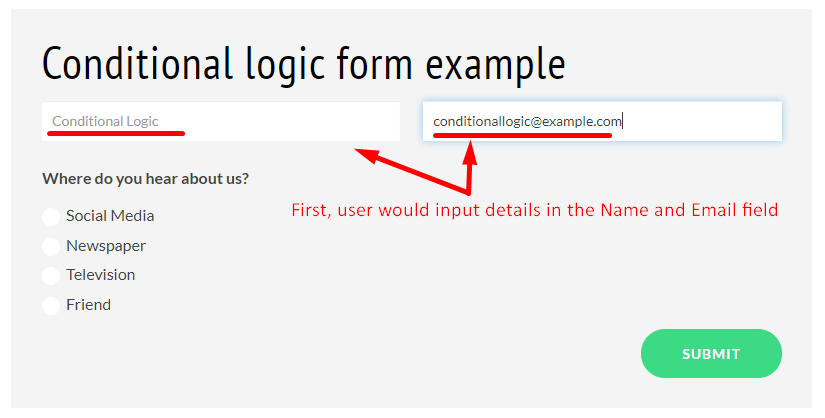 Working of Conditional Logic Form step A