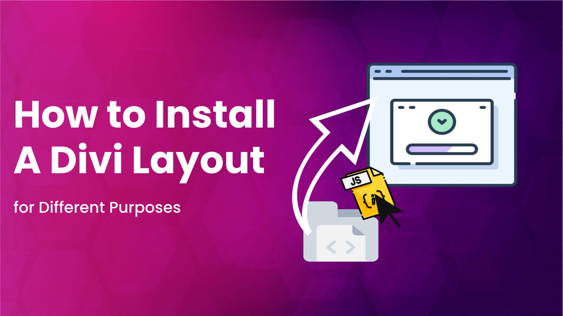 Install a Divi layout to the website for different purposes