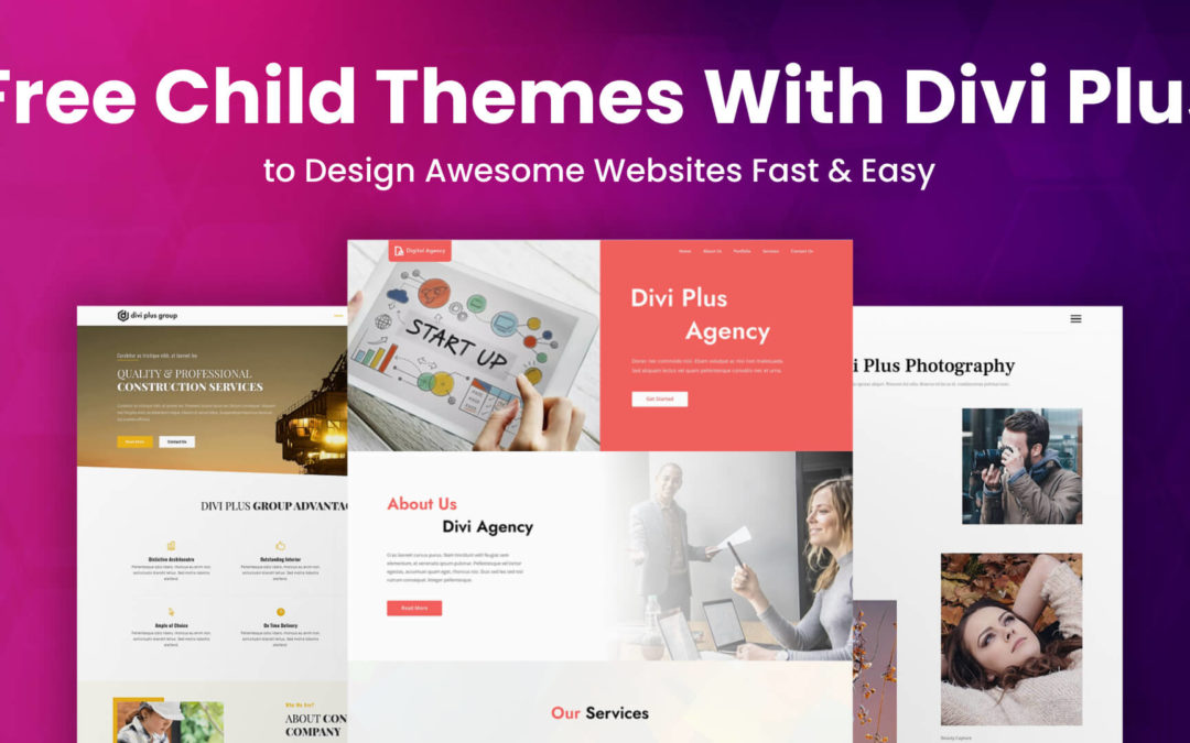 Get Free Divi Child Themes With Divi Plus to Design Awesome Websites Fast & Easy