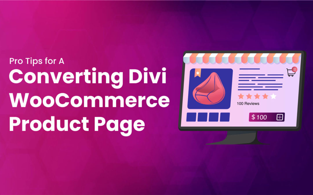 11 Top Pro Tips For a Converting Divi WooCommerce Product Page