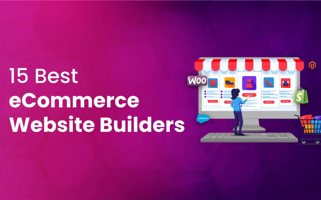 15 Best eCommerce Website Builders to Use in 2021