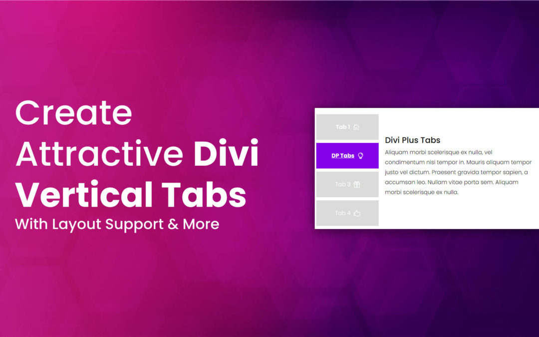 Create Attractive Divi Vertical Tabs With Layout Support & More