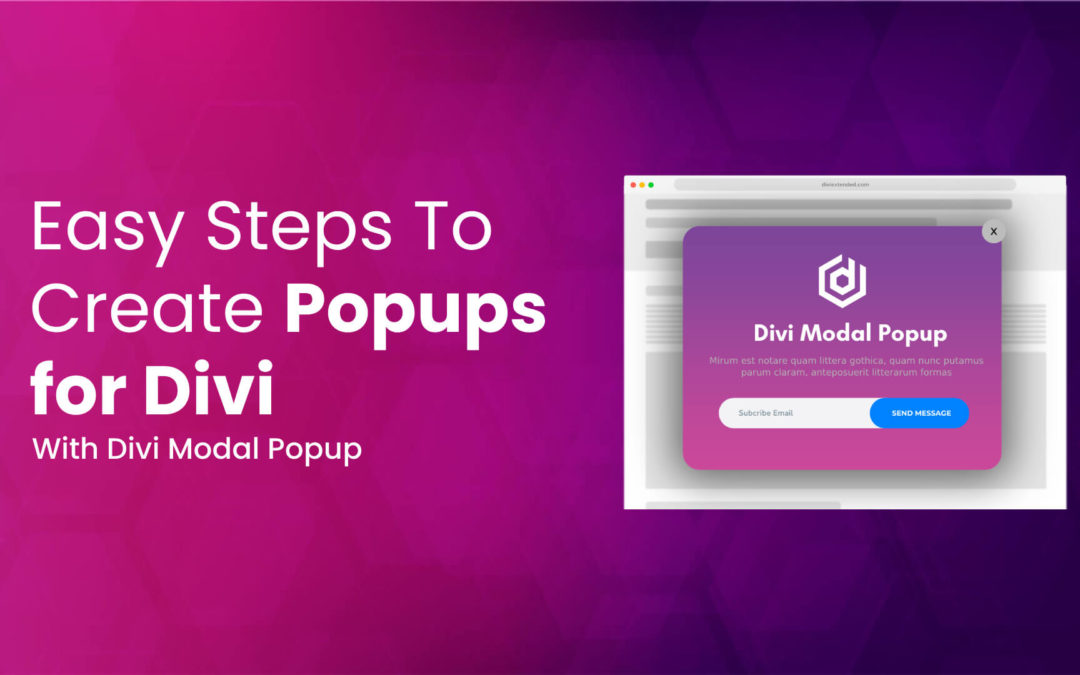 7 Easy Steps To Create Popups for Divi With Divi Modal Popup